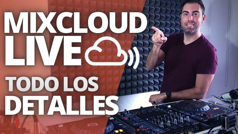 Review completa Mixcloud Live