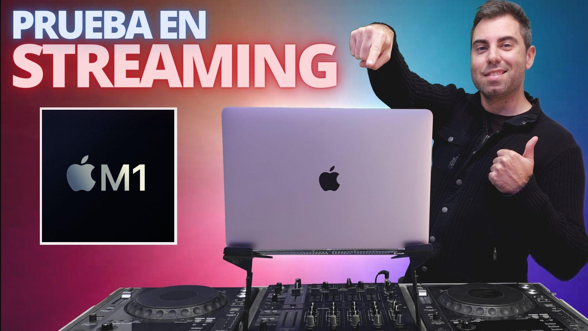 M1 a prueba en Streaming